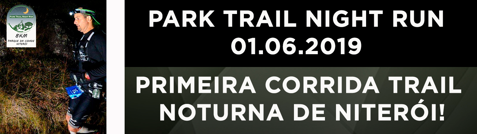 TRAIL RUN NIT2SPORTS - 2019 1ª ETAPA PARK TRAIL NIGHT RUN