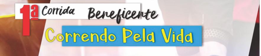 1ª CORRIDA BENEFICENTE CORRENDO PELA VIDA