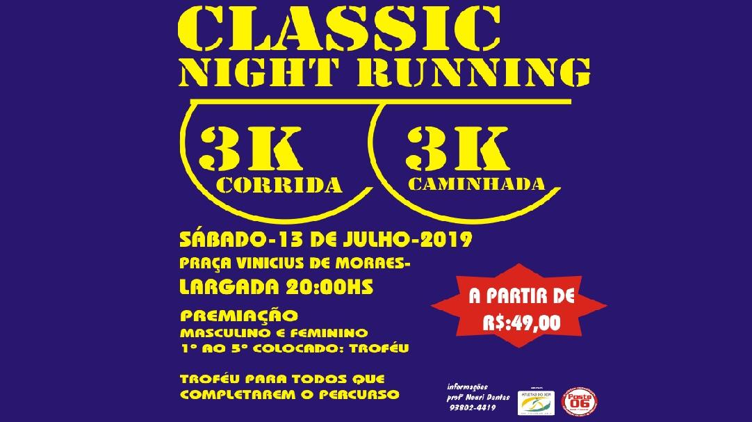 CLASSIC NIGHT RUNNING 2ª ETAPA