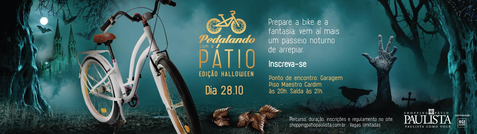 9º PEDALANDO COM O PÁTIO - EDIÇÃO HALLOWEEN  - Imagem de topo