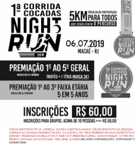 1ª CORRIDA COCADA NIGHT RUN - MACAÉ