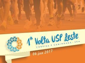 1ª VOLTA USP LESTE - CORRIDA E CAMINHADA - 5KM - 2017 - Imagem do evento