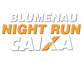 BLUMENAU NIGHT RUN CAIXA - 2015 - Imagem do evento