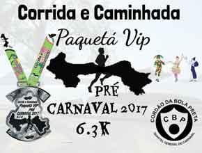 CORRIDA E CAMINHADA PAQUETÁ VIP PRÉ CARNAVAL 2017 - Imagem do evento