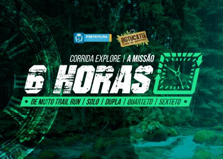 CORRIDA EXPLORE 6 HORAS - BOTUCATU