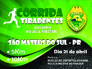 Corrida Tiradentes - Patrono da Polícia Militar - Imagem do evento