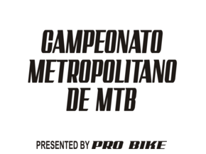 CAMPEONATO METROPOLITANO DE MOUNTAIN BIKE 2017 - 4ª ETAPA - CAMPO LARGO - Imagem do evento