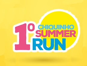 1º CHIQUINHO SUMMER RUN