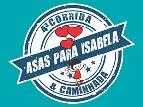 4ª CORRIDA E CAMINHADA ASAS PARA ISABELA - Imagem do evento
