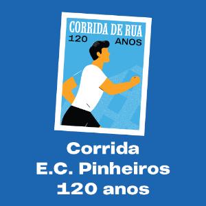 CORRIDA ESPORTE CLUBE PINHEIROS 120 ANOS