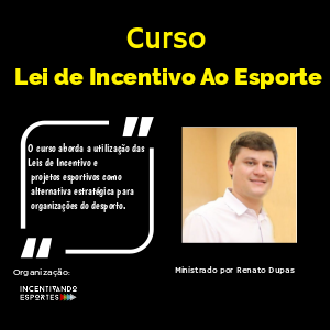 CURSO DE LEI DE INCENTIVO AO ESPORTE - Imagem do evento