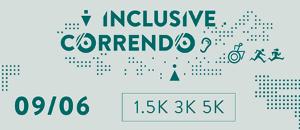 CORRIDA INCLUSIVE CORRENDO