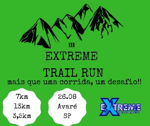 3ª EXTREME TRAIL RUN - Imagem do evento