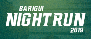 BARIGUI NIGHT RUN - 2019
