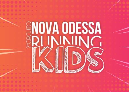 2ª CIRCUITO NOVA ODESSA RUNNING KIDS