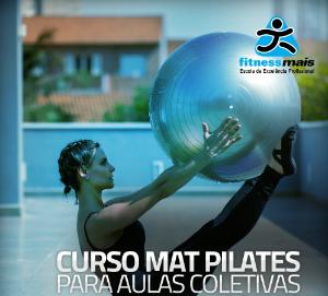 Curso Mat Pilates para Aulas Coletivas (Solo, Bola e Duplas)