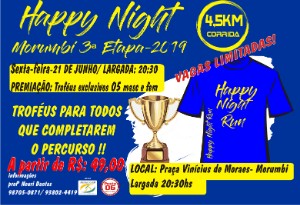 HAPPY NIGHT RUNNING MORUMBI 2019- 3ª ETAPA