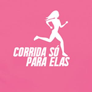 CORRIDA SÓ PARA ELAS - IV Edição - 2019