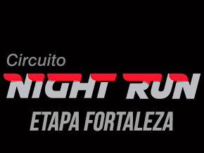 CIRCUITO NIGHT RUN - ETAPA FORTALEZA - Imagem do evento