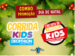COMBO - CORRIDA KIDS SUPERMERCADO JACOMAR E CORRIDA KIDS DECATHLON