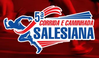 5ª CORRIDA E CAMINHADA SALESIANA