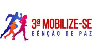 3ª MOBILIZE-SE BÊNÇÃO DE PAZ