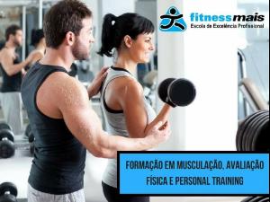 FORMAÇÃO EM MUSCULAÇÃO, PERSONAL TRAINER E AVALIAÇÃO FÍSICA