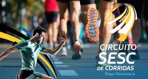 CIRCUITO SESC DE CORRIDAS - ETAPA ITACOATIARA