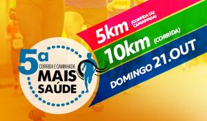 5ª CORRIDA E CAMINHADA MAIS SAÚDE - Imagem do evento