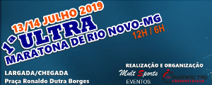 1ª ULTRAMARATONA DE RIO NOVO - MG