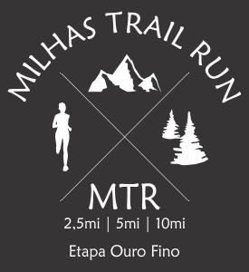 MILHAS TRAIL RUN - ETAPA OURO FINO