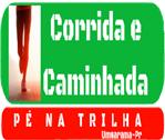 1ª CORRIDA E CAMINHADA PÉ NA  TRILHA - Imagem do evento