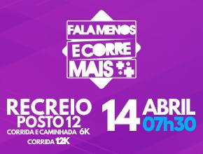 FALA MENOS E CORRE MAIS - ETAPA RECREIO - 2019
