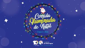 CORRIDA ILUMINADA DE NATAL 2018