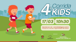4ª CORRIDA KIDS - SHOPPING JARDIM DAS AMÉRICAS