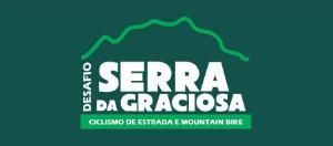 5º DESAFIO SERRA DA GRACIOSA - CICLISMO DE ESTRADA E MOUNTAIN BIKE 2019