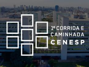 1ª Corrida e Caminhada CENESP - Centro Empresarial de São Paulo