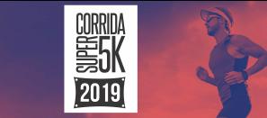 CORRIDA SUPER 5K 2019 - 1 ETAPA
