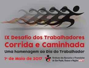 9º DESAFIO DOS TRABALHADORES - SINDICATO DOS BANCÁRIOS DE SÃO PAULO, OSASCO E REGIÃO - BANCÁRIOS - Imagem do evento